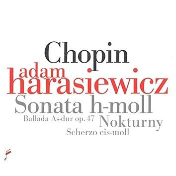 Chopin: Sonata in B Minor / Nokturny / Ballada in A-Flat Major / Scherzo C-Sharp Minor