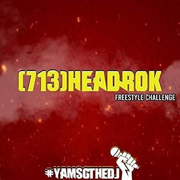 (713)HEADROK FREESTYLE CHALLENGE