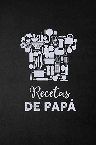Recetas de papá: Mis recetas favoritas: Recetario para escribir uno mismo I Espacio para más de 100 recetas I Con índice I A4 I Libro de repostería I ... y marcar I Escribir las recetas uno mismo