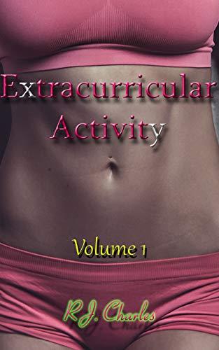 Extracurricular Activity: Volume 1- Kimber's Enlightenment