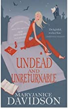 [Undead and Unreturnable: A Queen Betsy Novel (Berkley Sensation)] [Author: Davidson, Maryjanice] [May, 2006]