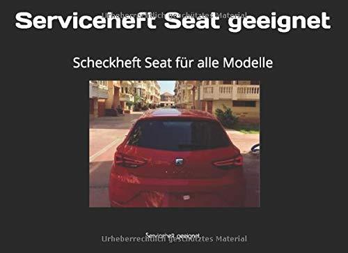 Serviceheft Seat geeignet: Scheckheft Seat für alle Modelle