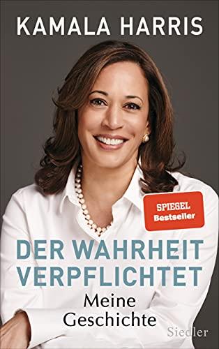 Der Wahrheit verpflichtet: Meine Geschichte - Die Autobiographie