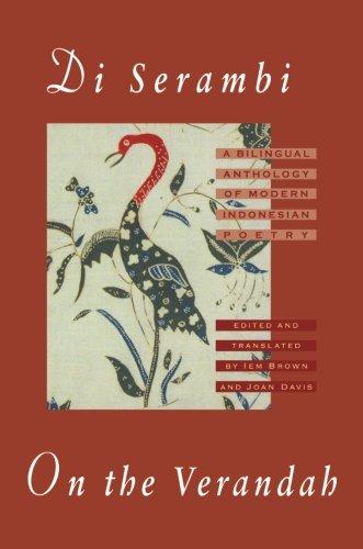 Di Serambi: On the Verandah: A Bilingual Anthology of Modern Indonesian Poetry