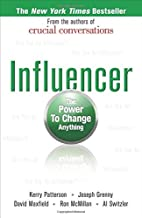 By Joseph Grenny, David Maxfield, Influencer : The Power to Change Anything (Later Printing)