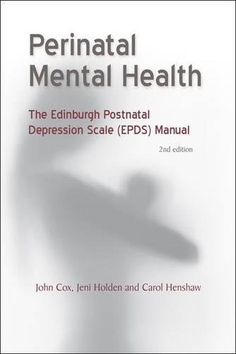 Perinatal Mental Health: The EPDS Manual