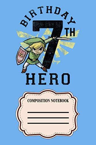 Legend Of Zelda Link 7th Birthday Hero Triforce Logo LU Notebook: 120 Wide Lined Pages - 6' x 9' - College Ruled Journal Book, Planner, Diary for Women, Men, Teens, and Children