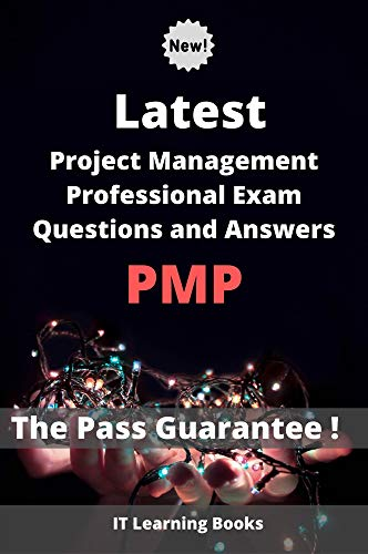 Latest Project Management Professional Exam PMP Questions and Answers: Valid and reliable Guide