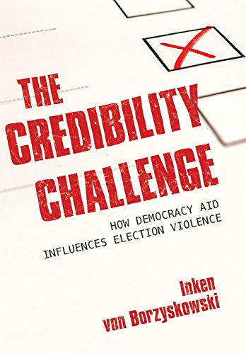 The Credibility Challenge: How Democracy Aid Influences Election Violence