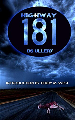 Highway 181 by [D. S.  Ullery, Terry M.  West]