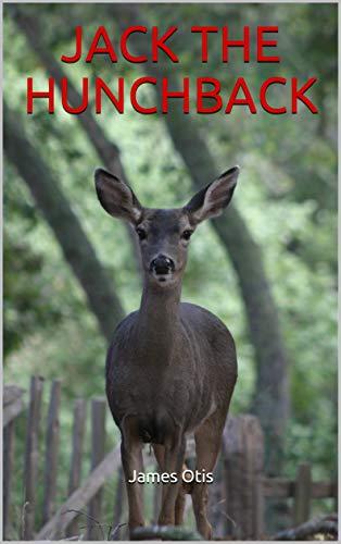 JACK THE HUNCHBACK (English Edition)