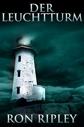 Der Leuchtturm: Übernatürlicher Horror mit gruseligen Geistern und Spukhäusern (Berkley Street-Serie 2)
