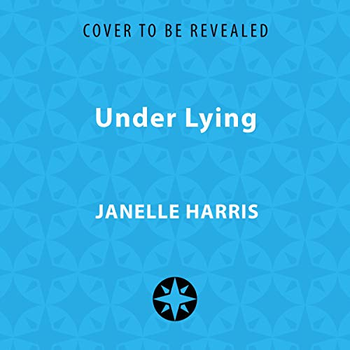 Under Lying                   By:                                                                                                                                 Janelle Harris                           Length: 10 hrs     Not rated yet     Overall 0.0