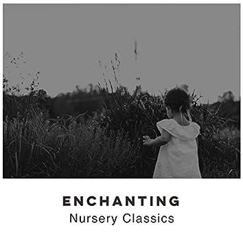 # Enchanting Nursery Classics