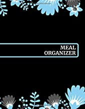 Meal Organizer: Eating Planner Book Journal Meal Tracker Food Dairy To log Track & Monitor Calories Plan Meal Set Diet and Menu. Help you become the ... 120 pages (Weekly Meal & Drink journals)