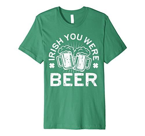 Irish You Were Beer T-Shirt St. Patrick Day Drinking Gift Premium T-Shirt