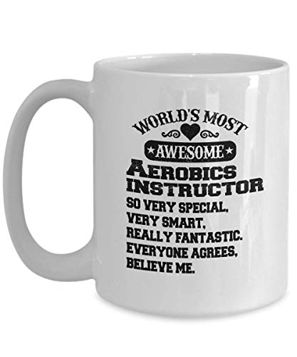 Worlds Most awesome Aerobics instructor coffee mug| birthdat gift/cheistmas gifr gor someone into 80s nasm group health fitness costume/leotard/girls/female/male/men