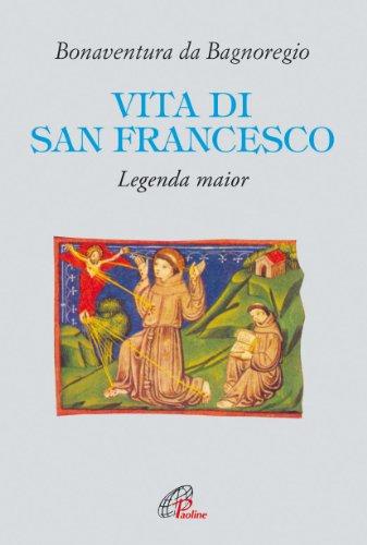 Vita di San Francesco. Legenda major
