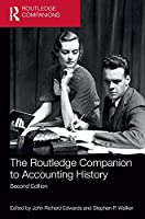 The Routledge Companion to Accounting History (Routledge Companions in Business, Management and Marketing)