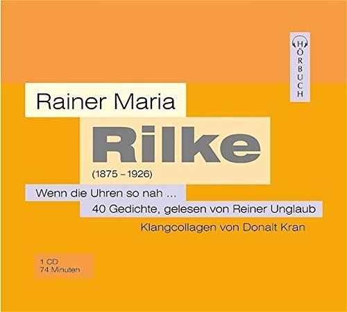 Wenn die Uhren so nah. CD: 40 Gedichte (Lyrik /Gedichte /Balladen - Hörbuch)