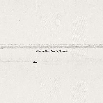 Minimalism No. 5, Saturn
