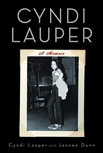 Cyndi Lauper: A Memoir (English Edition)