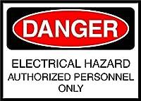 電気的危険許可された人員のみ危険超耐久性のあるブリキの看板レトロなバー人の洞窟カフェガレージ家の壁の装飾看板8x12インチ