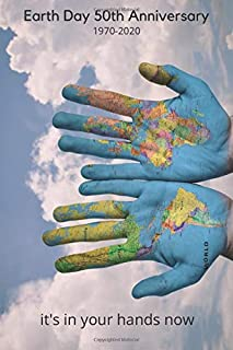 EARTH DAY 2020 50th Anniversary. it's in your hands now: climate action notebook/diary/planner/gratitude journal gift for ...