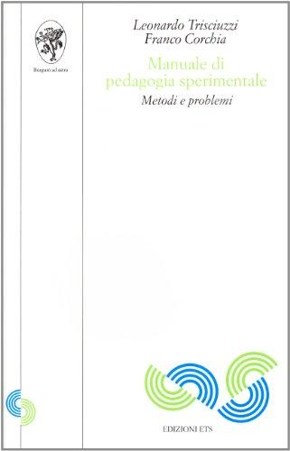 Manuale di pedagogia sperimentale. Metodi e problemi
