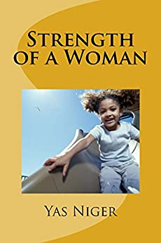 Strength of a Woman by [Yas Niger]