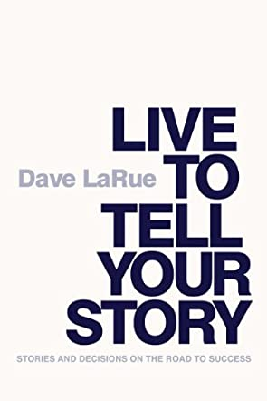 Live to Tell Your Story