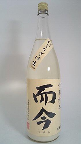 而今(じこん)特別純米にごり酒1800ml 木屋正酒造