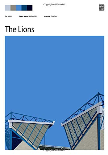 The Den and Millwall F.C. notebook - 100 blank lined pages: Football Stadium Prints note pad featuring Millwall F.C. (Football Stadium Prints Notebooks)