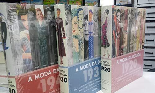 COLEÇÃO HISTÓRIA DA MODA DÉCADAS 20 30 E 40 - 3 VOLS