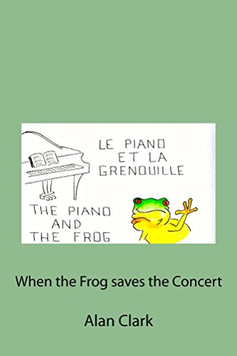The piano and the frog (English Edition)