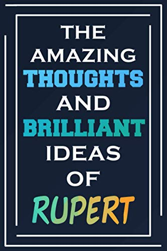 The Amazing Thoughts And Brilliant Ideas Of Rupert: Personalized Name Journal for Rupert | Composition Notebook | Diary | Gradient Color | Glossy Cover | 108 Ruled Sheets