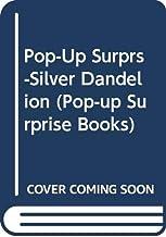 Pop-Up Surprs-Silver Dandelion (Pop-up Surprise Books)