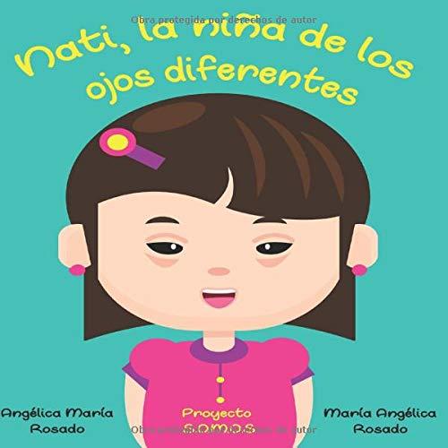 Nati, la niña de los ojos diferentes