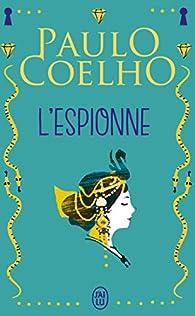 L'espionne par Paulo Coelho