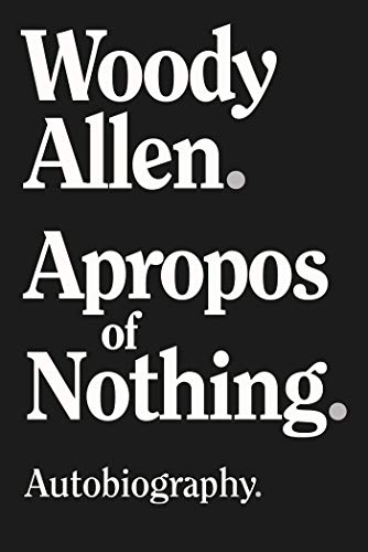 Apropos of Nothing eBook: Allen, Woody: Kindle Store - Amazon.com