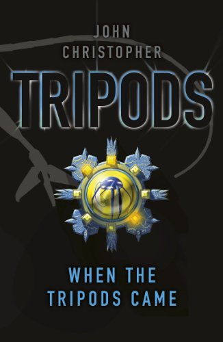 Tripods: When the Tripods Came: Book 4 (English Edition)