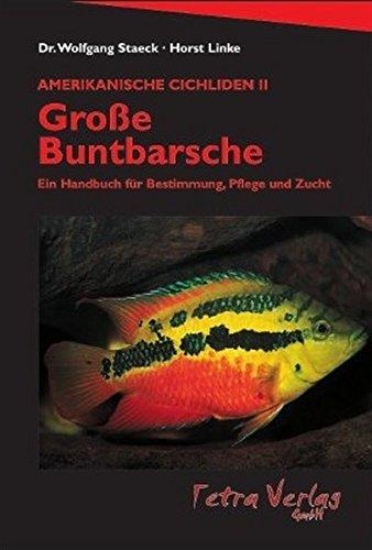 Amerikanische Cichliden, 2 Bde., Bd.2, Große Buntbarsche