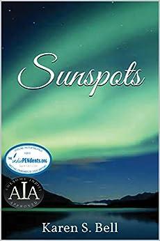 Sunspots by [Karen S. Bell]