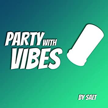 Party with Vibes