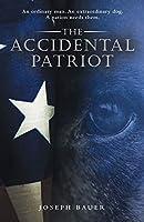 The Accidental Patriot