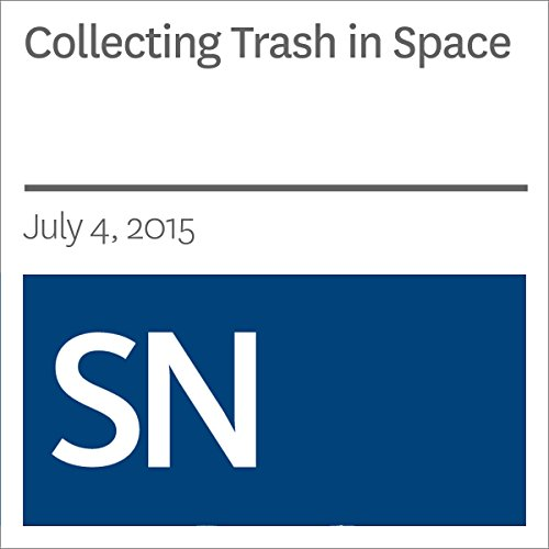Collecting Trash in Space audiobook cover art
