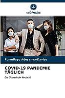 Covid-19 Pandemie Taeglich