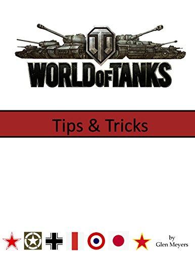 World of Tanks: Tips & Tricks (English Edition)