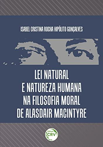 Lei natural e natureza humana na filosofia moral de alasdair macintyre