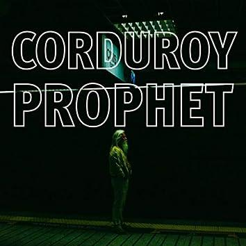 Corduroy Prophet